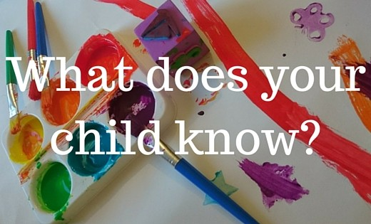 WHAT DOES YOUR CHILD KNOW