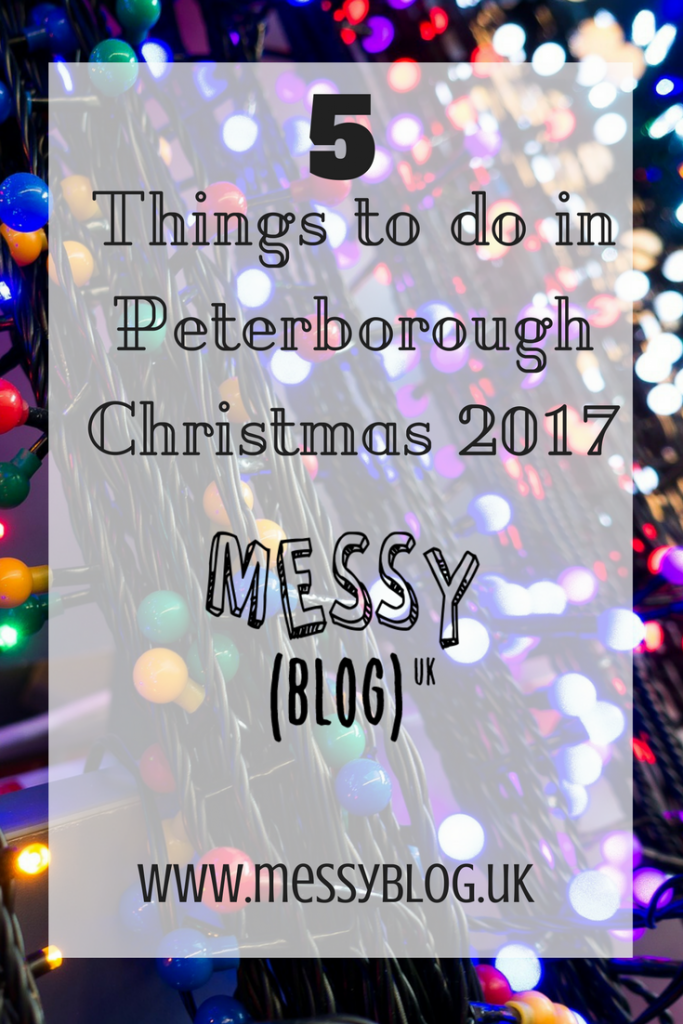 Pinterest pin. 5 things to do in Peterborough this Christmas